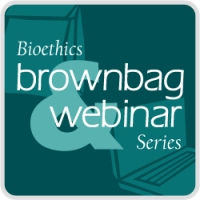 Bioethics Brownbag & Webinar Series logo