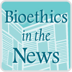 Bioethics in the News logo
