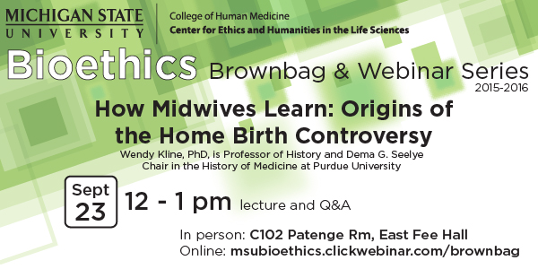 How Midwives Learn: Origins of the Home BirthControversy