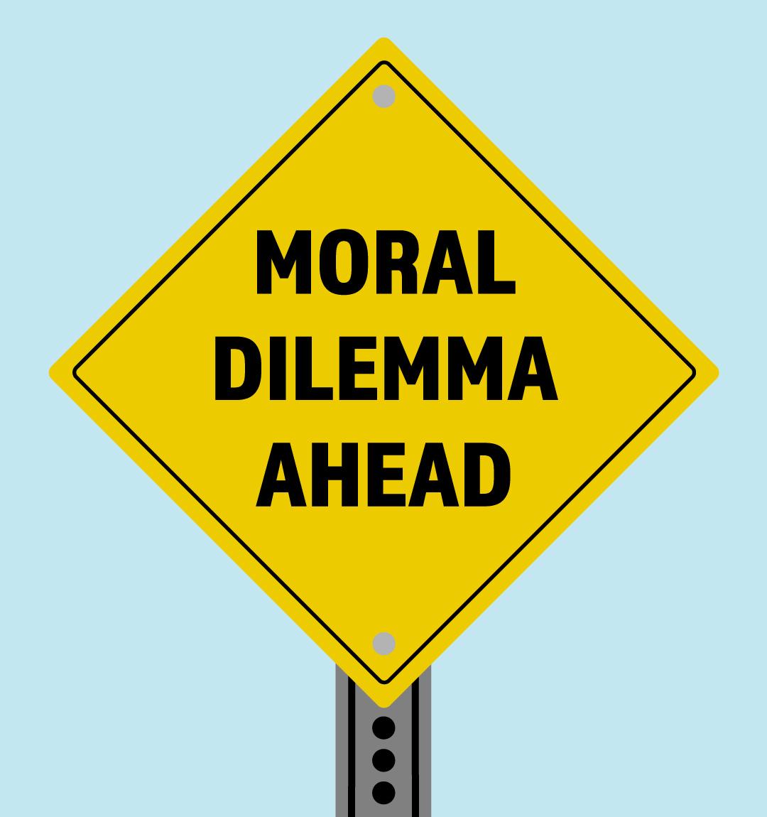 Moral-Dilemma-Ahead-road-sign